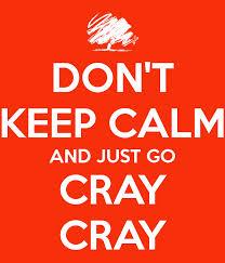 Cray Cray